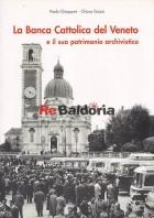 La Banca Cattolica del Veneto e il suo patrimonio archivistico