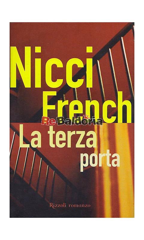 La terza porta nicci gerrard sean french rizzoli - La terza porta ...