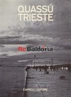 Quassù Trieste