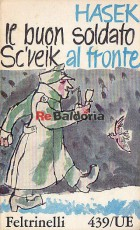 Il buon soldato Sc'vèik 2 (Al fronte)