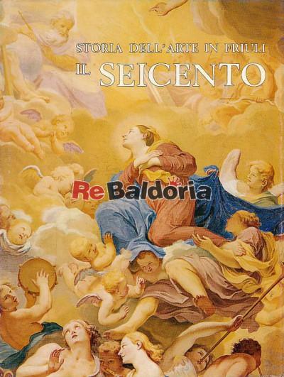 Storia dell'arte in Friuli - Il Seicento '600