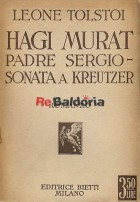 Hagi Murat - Padre Sergio - La sonata a Kreutzer