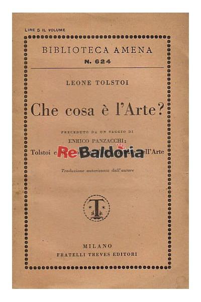 Che cos'è l'Arte Tolstoi e Manzoni nell'idea morale dell'Arte