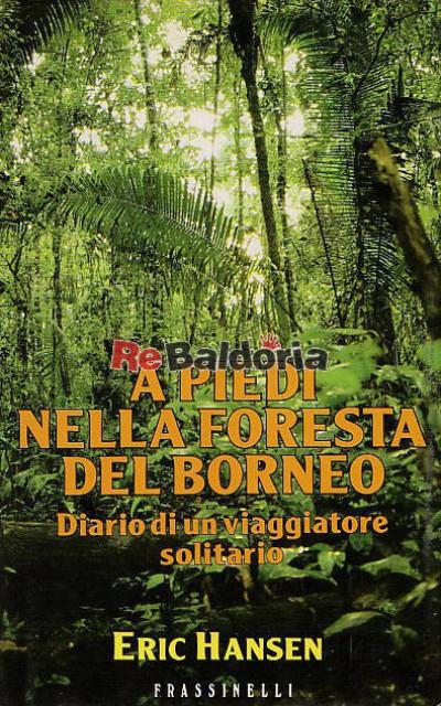 A piedi nella foresta del Borneo