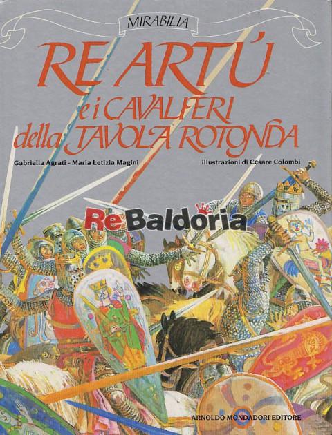 Re art e i cavalieri della tavola rotonda gabriella - Re artu ei cavalieri della tavola rotonda libro ...
