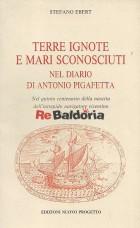Terre ignote e mari sconosciuti nel diario di Antonio Pigafetta