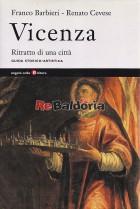 Vicenza - Ritratto di una città