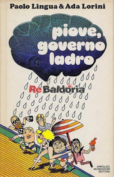 Piove, governo ladro