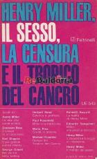 Henry Miller, il sesso, la censura e il Tropico del Cancro Il mondo del sesso