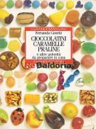 Cioccolatini caramelle praline e altre golosità da preparare in casa