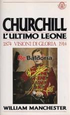 Churchill l'ultimo leone