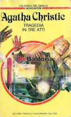Tragedia in tre atti ( Three act tragedy )