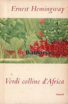 Verdi colline d'Africa ( Green hills of Africa )