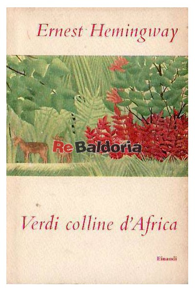Verdi colline d'Africa ( Green hills of Africa )