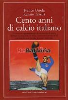 Cento anni di calcio italiano
