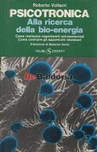 Psicotronica Alla ricerca della bio-energia