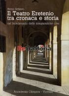 Il Teatro Eretenio tra cronaca e storia