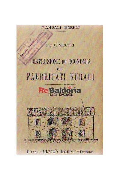 Costruzione ed economia dei fabbricati rurali