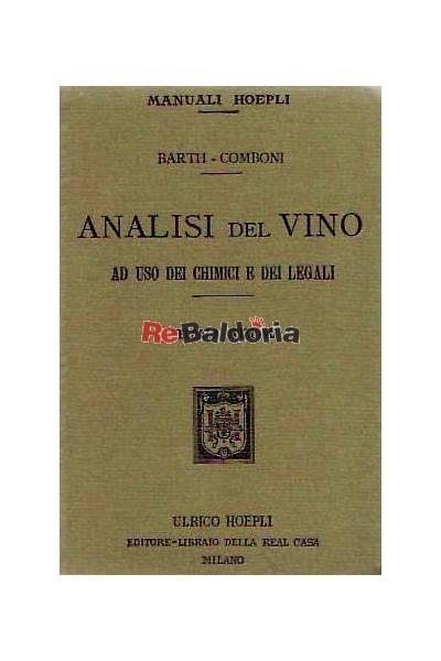Analisi del vino ad uso dei chimici e dei legali
