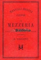 Manuale pratico della mezzeria e dei vari sistemi della colonia parziaria in Italia