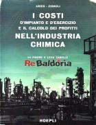I costi d'impianto e il calcolo dei profitti nell'industria chimica
