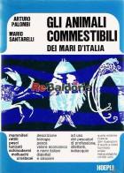 Gli animali commestibili dei mari d'italia