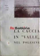 La caccia in valle nel Polesine