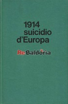 1914 suicidio d'Europa