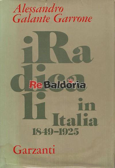I Radicali in Italia 1849 - 1925