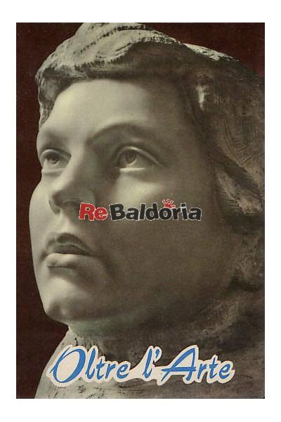 Oltre l'arte Il servo di Dio Fra Claudio Granzotto francescano - scultore