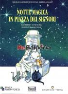 Notte magica in Piazza dei Signori