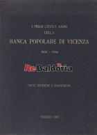 I primi cento anni della Banca Popolare di Vicenza 1866-1966
