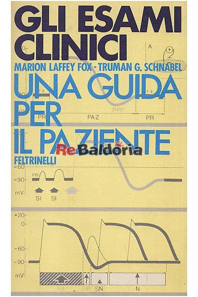 Gli esami clinici Una guida per il paziente