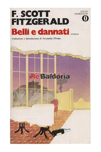 belli e dannati fitzgerald  Belli e dannati - Francis Scott Fitzgerald - Mondadori - Libreria Re ...