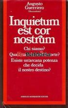 Inquietum est cor nostrum