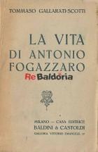 La vita di Antonio Fogazzaro