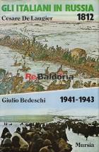 Gli italiani in Russia 1812 Gli italiani in Russia 1914 - 1943
