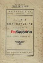 Il papa della conciliazione nel suo anno giubilare