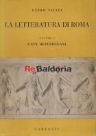 La letteratura di Roma - vol.1