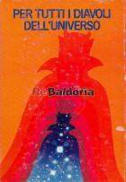 Per tutti i diavoli dell'universo: Le guide del tramonto - L'ultima battaglia - I flauti di Pan - I nove miliardi di nomi di Di