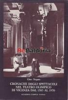 Cronache degli spettacoli nel Teatro Olimpico di Vicenza dal 1585 al 1970
