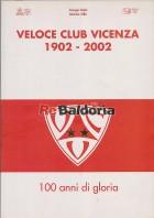 Veloce club Vicenza 1902 - 2002