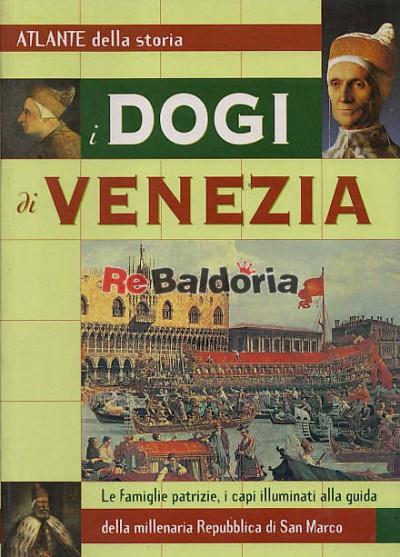 Atlante della storia I Dogi di Venezia