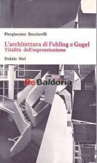 L'architettura di Fehling e Gogel. Vitalità dell'espressionismo