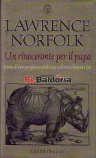 Un rinoceronte per il papa (The Pope's Rhinoceros)