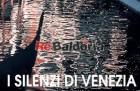 I silenzi di Venezia