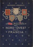 Passeggiata nel nord-ovest della Francia