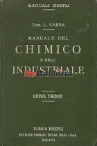 Manuale del chimico e dell'industriale